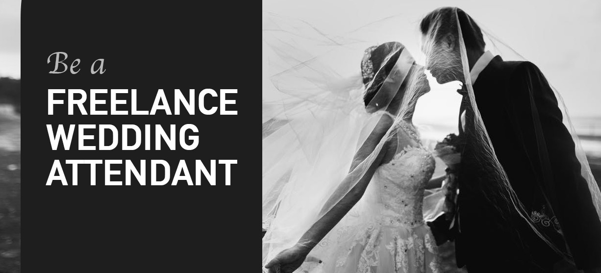 Learn how to freelance as a wedding attendant